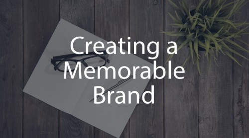 Creating-a-Memorable-Brand