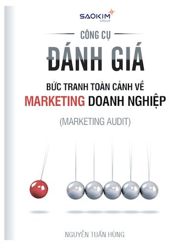 1_Công cụ đánh giá Bức tranh toàn cảnh về marketing doanh nghiệp (Marketing audit)