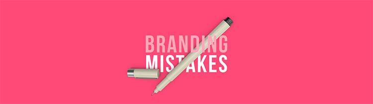 Những sai lầm cần tránh trong xây dựng thương hiệu.