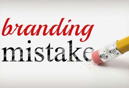 Những sai lầm thường gặp cần phải tránh trong xây dựng thương hiệu.