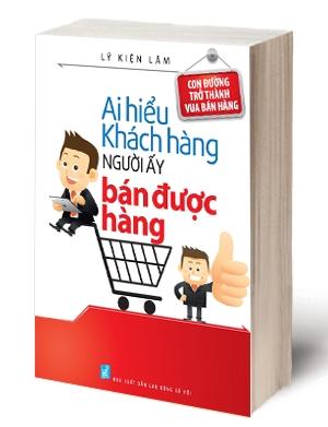ai-hieu-khach-hang-nguoi-ay-ban-duoc-hang