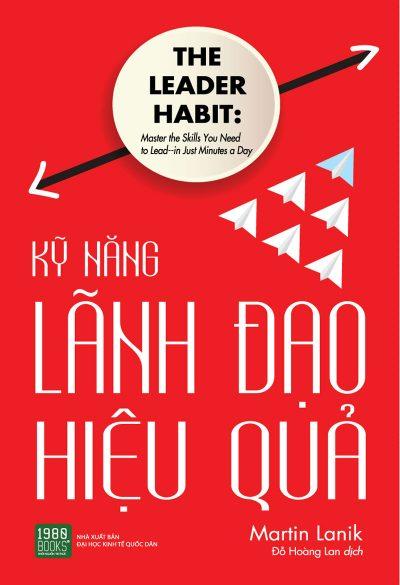ky-nang-lanh-dao-hieu-qua-the-leader-habit-martin-lanik-book