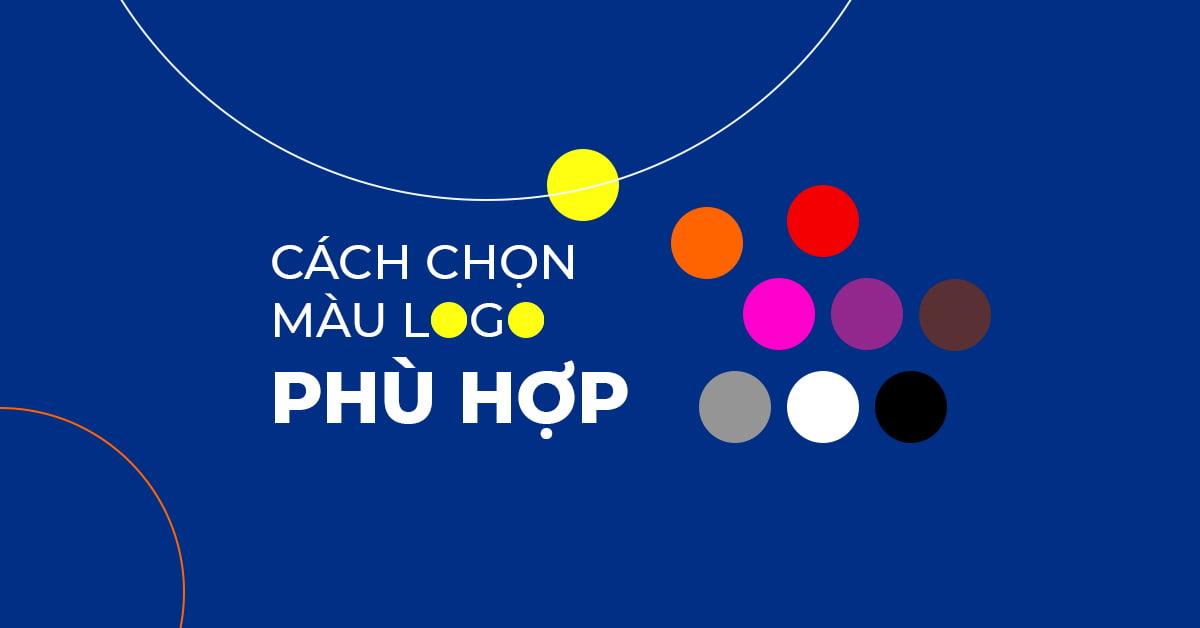 Cách chọn màu logo phù hợp