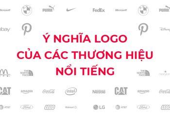 Ý nghĩa Logo của các thương hiệu nổi tiếng