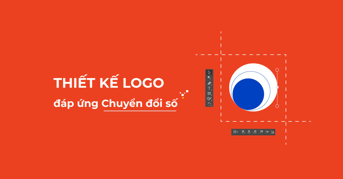 Cách thiết kế Logo đáp ứng chuyển đổi số