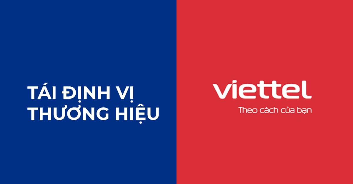 Ví dụ tái định vị thương hiệu Viettel